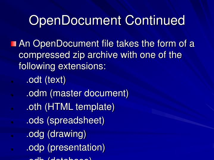 OpenDocument Continued