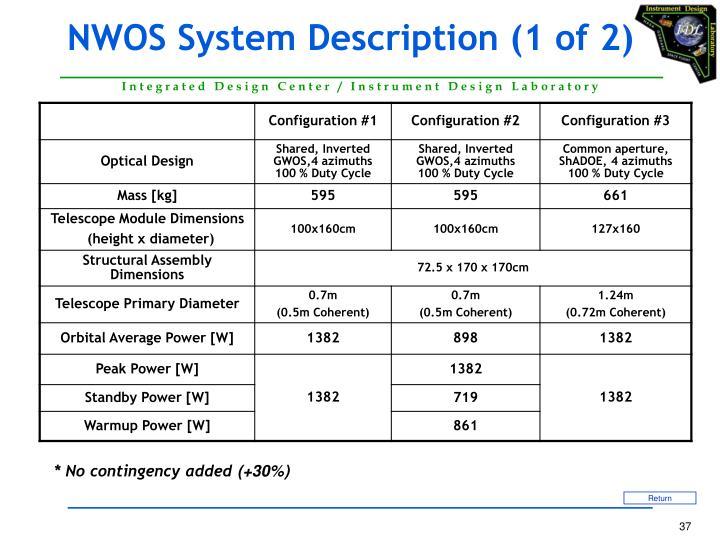 NWOS System Description (1 of 2)