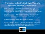 alternatives to taleb s black swan view of a lebanese paradise suddenly lost