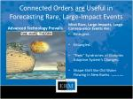connected orders are useful in forecasting rare large impact events
