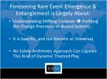foreseeing rare event emergence entanglement is largely about