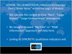 lesson the quantitative indicators increasingly don t make sense within the logic of models
