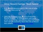 other recent claimed black swans