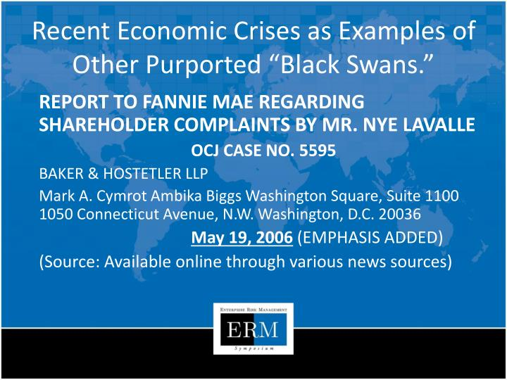 Recent Economic Crises as Examples of Other Purported