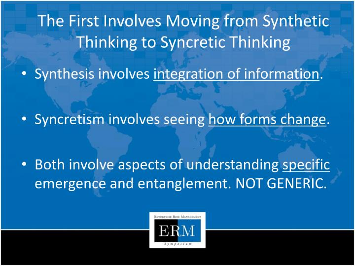 The First Involves Moving from Synthetic Thinking to Syncretic Thinking