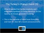 the turkey s change event 3