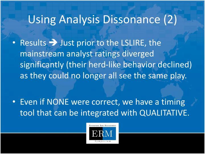 Using Analysis Dissonance (2)