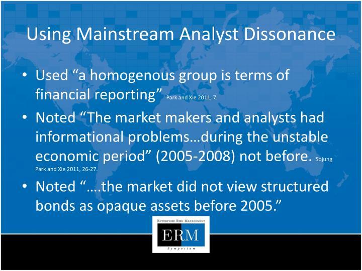 Using Mainstream Analyst Dissonance
