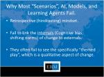 why most scenarios ai models and learning agents fail