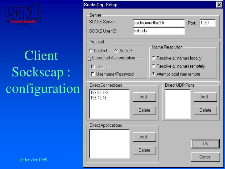 Client Sockscap :