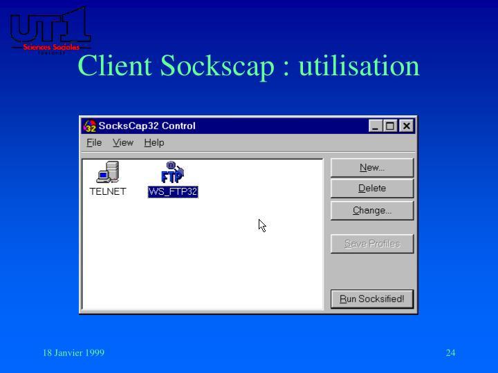 Client Sockscap : utilisation