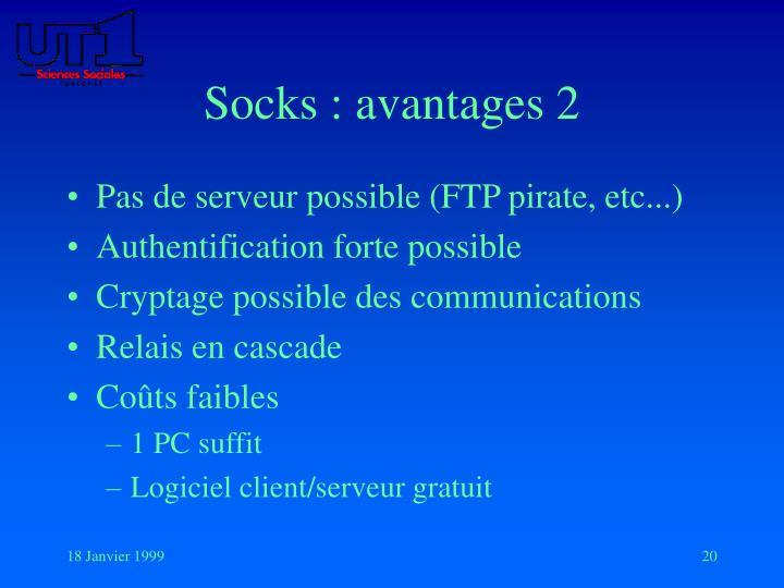Socks : avantages 2