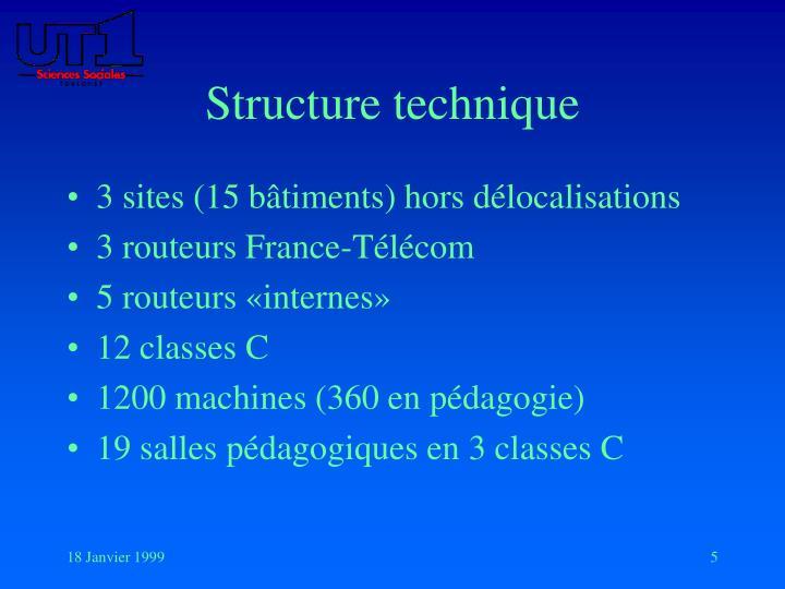 Structure technique