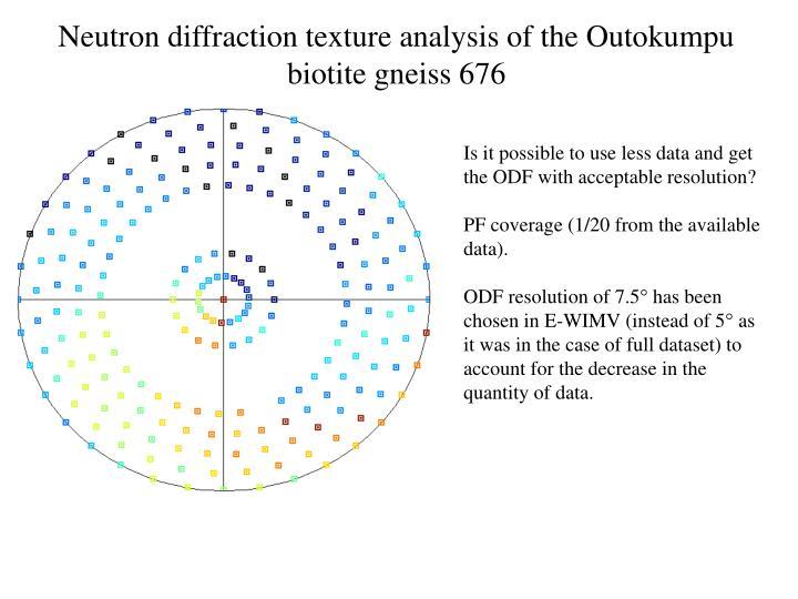 Neutron diffraction texture analysis of the Outokumpu biotite gneiss