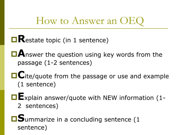 How to Answer an OEQ