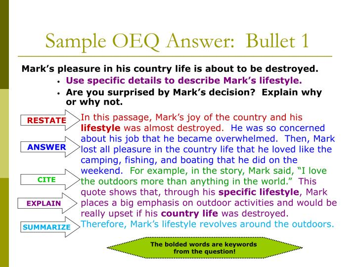 Sample OEQ Answer:  Bullet 1