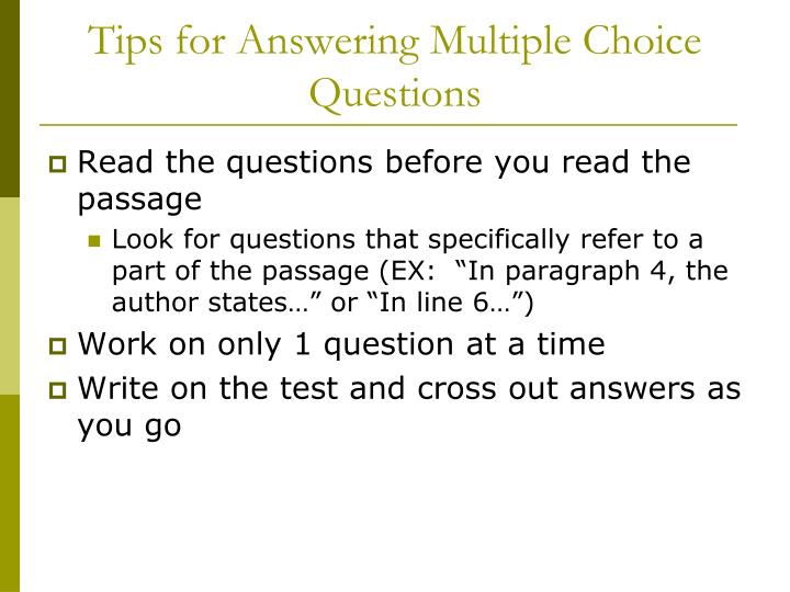 Tips for Answering Multiple Choice Questions