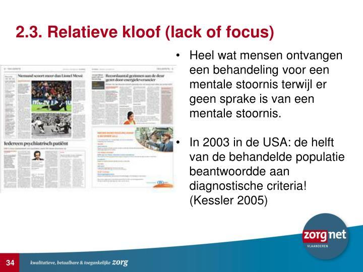 2.3. Relatieve kloof (lack of focus)