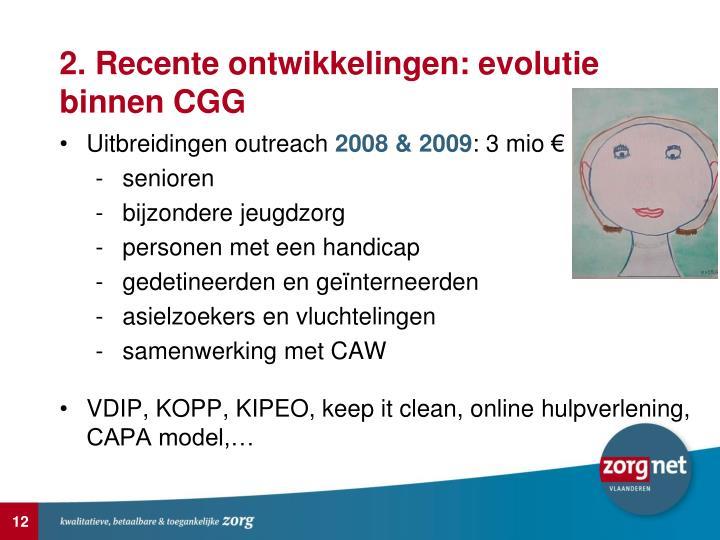 2. Recente ontwikkelingen: evolutie binnen CGG