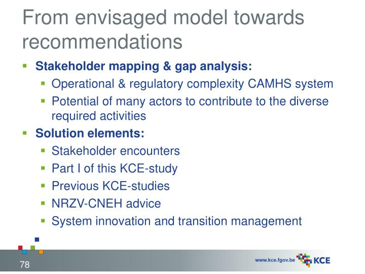 From envisaged model towards recommendations