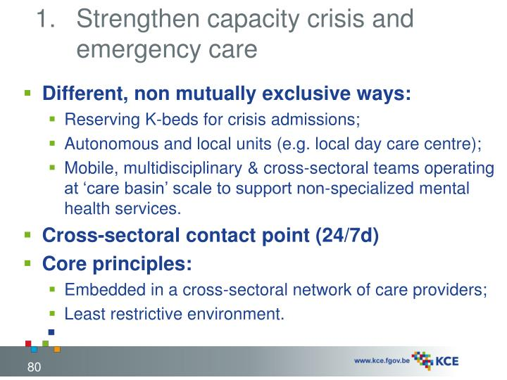 Strengthen capacity crisis and emergency care