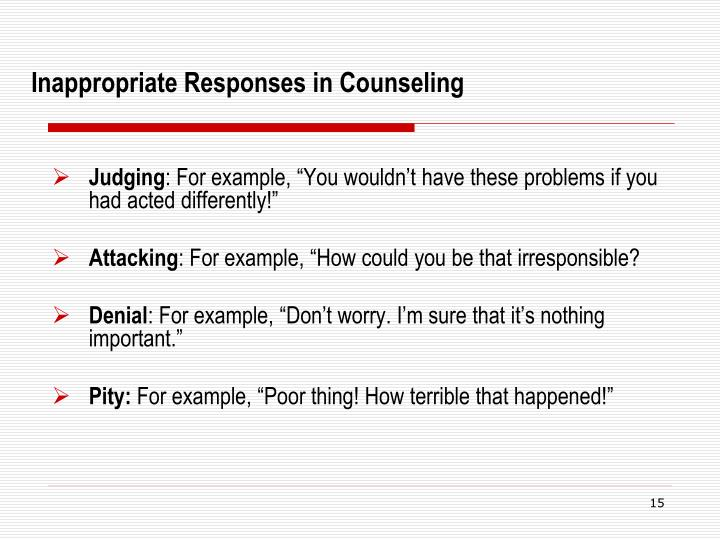 Inappropriate Responses in Counseling