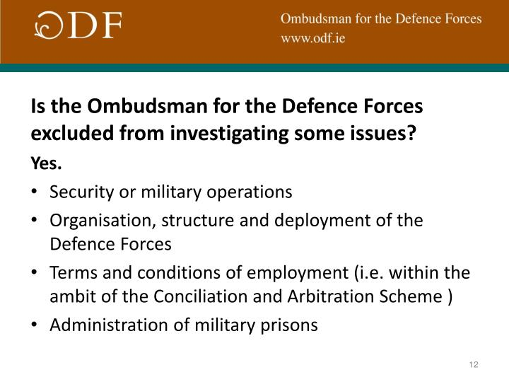 Is the Ombudsman for the Defence Forces excluded from investigating some issues?