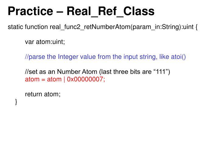 Practice – Real_Ref_Class