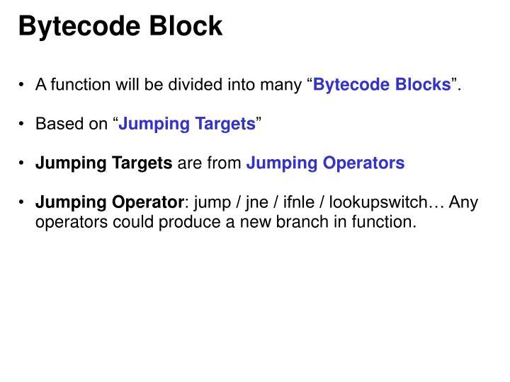 Bytecode Block