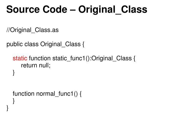 Source Code – Original_Class