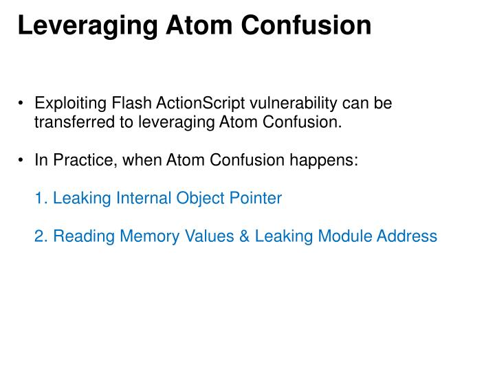 Leveraging Atom Confusion