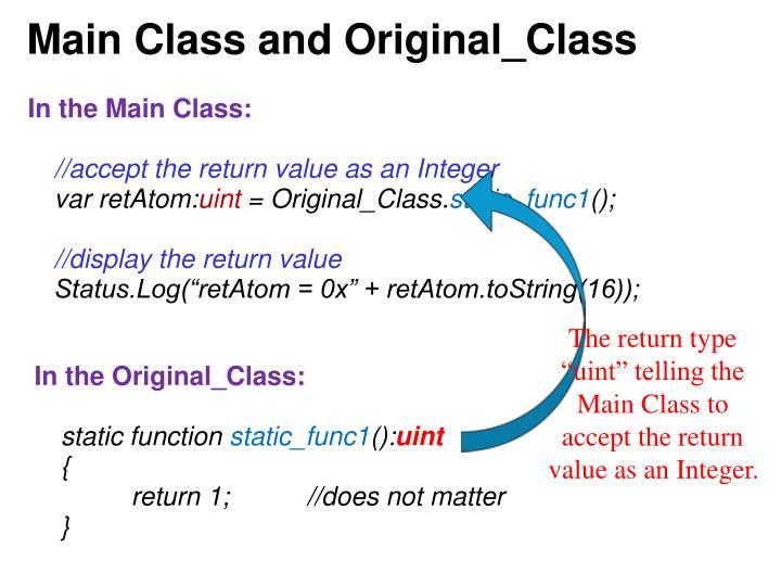 Main Class and Original_Class