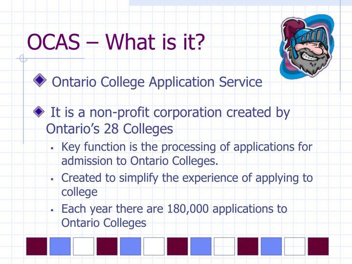 OCAS – What is it?