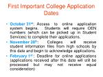 first important college application dates