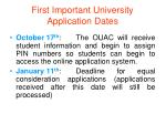 first important university application dates