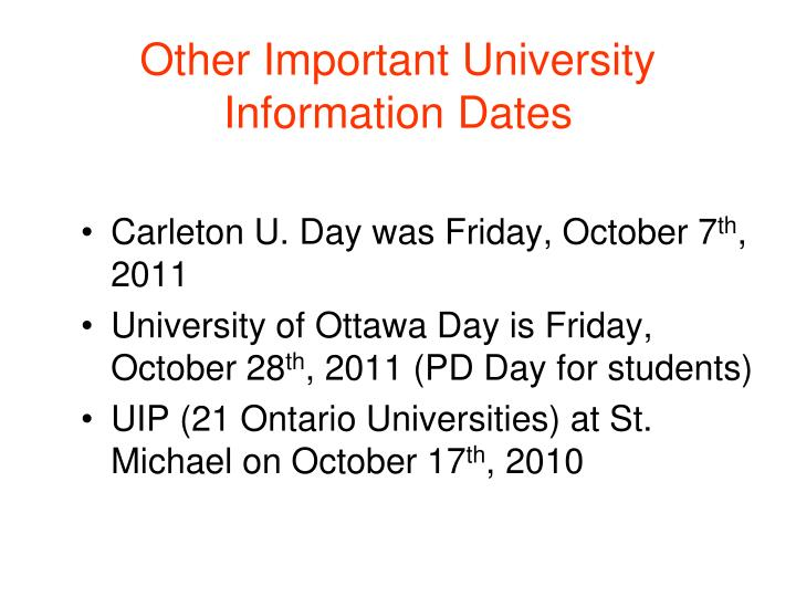 Other Important University Information Dates