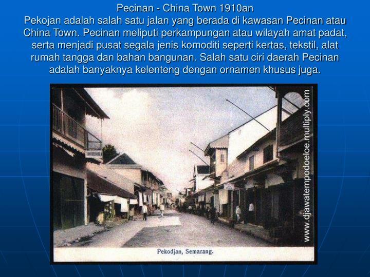 Pecinan - China Town 1910an