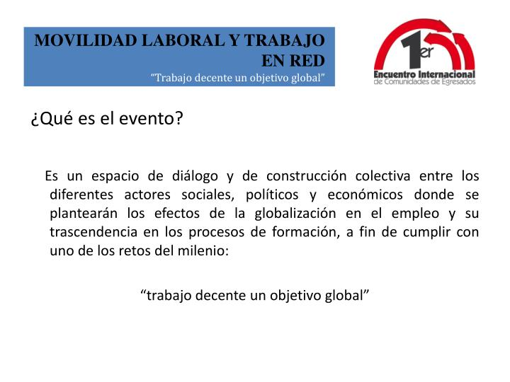 ¿Qué es el evento?