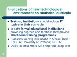implications of new technological environment on statistical curricula