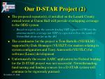 our d star project 2