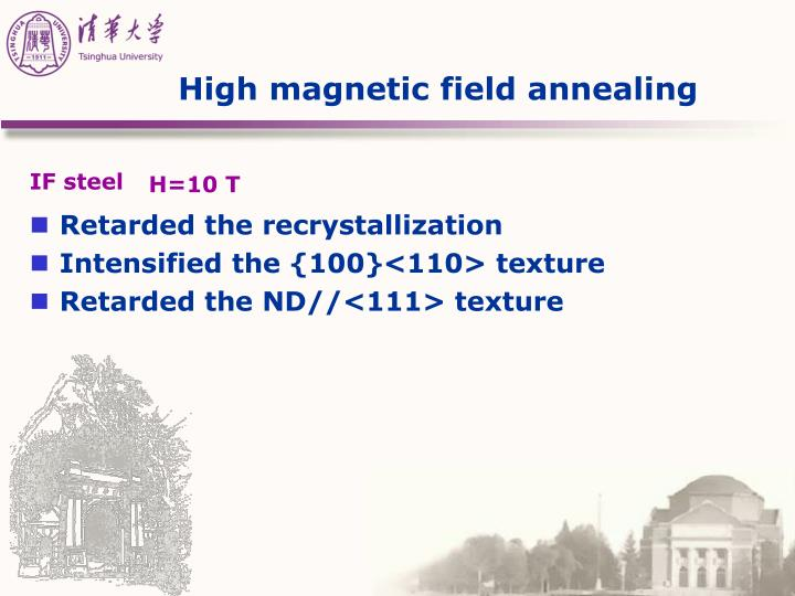 High magnetic field annealing