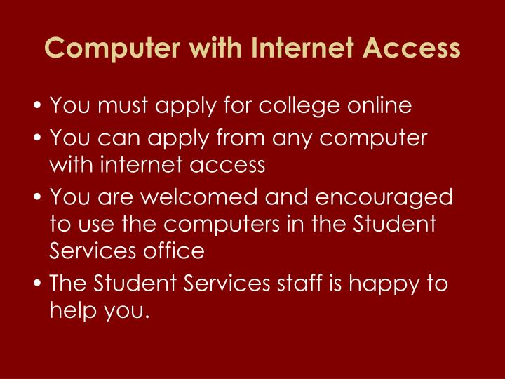 Computer with Internet Access