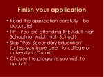 finish your application