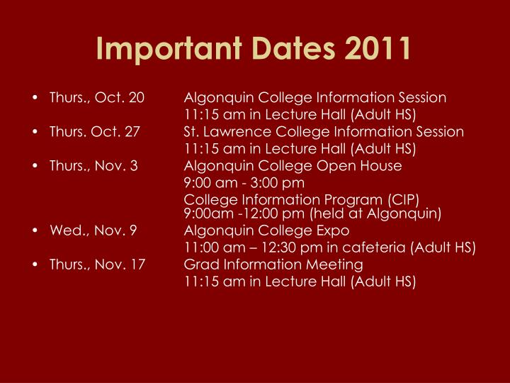 Important Dates 2011
