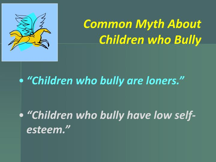 Common Myth About Children who Bully