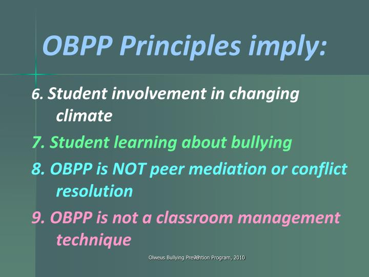 OBPP Principles imply: