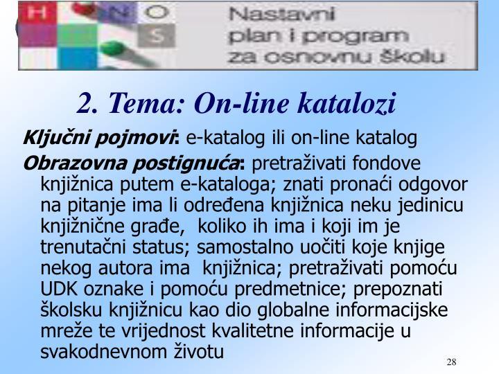 2. Tema: On-line katalozi