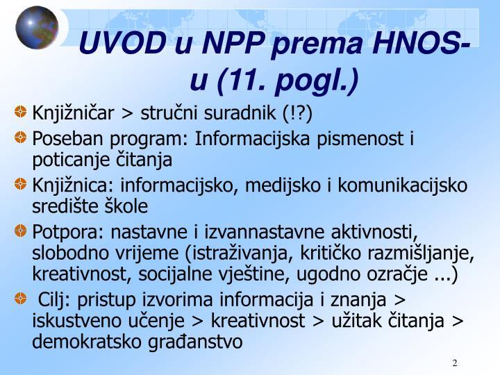 UVOD u NPP prema HNOS-u (11. pogl.)