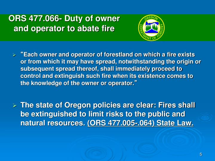 ORS 477.066- Duty of owner                                     and operator to abate fire