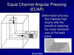 equal channel angular pressing ecap